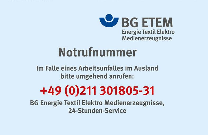 Hier ist die Notrufnummer der BG ETEM in Kooperation mit dem Deutschen Roten Kreuz abgebildet. Die Nummer lautet: +49 (0)211 301805-31.