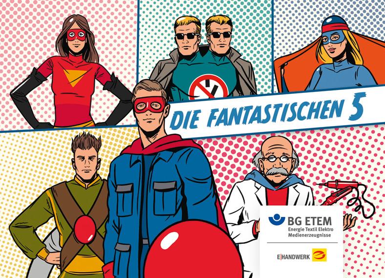 Comic-Collage der 5 Sicherheitshelden der BG ETEM, welche die 5 Sicherheitsregeln bei der Arbeit mit elektrischem Strom verkörpern.