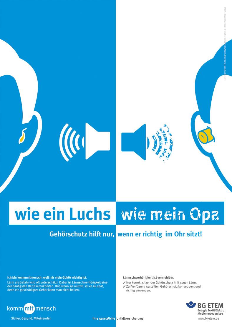 """Plakatmotiv der BG ETEM Plakatkampagne 2020 """"Wie ein Luchs, wie mein Opa"""" zeigt in weiß und hellblau Zeichnungen von Lautsprechern, die Ohren mit korrekt und falsch sitzendem Gehörschutz beschallen."""