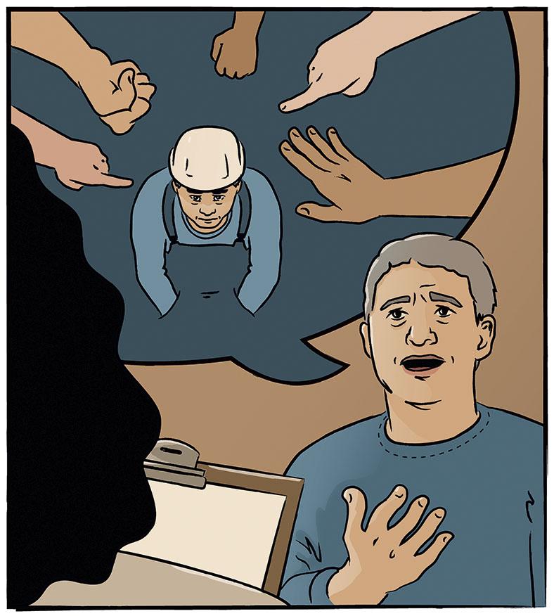 Grafik eines Mannes, der etwas erzählt. Er spricht mit offenem Mund, an dem eine Sprechblase hängt, die ihn in Arbeitskleidung mit Schutzhelm zeigt, umgeben von mehreren bedrohlich gestikulierenden Händen. Im Vordergrund sieht man die Rückansicht einer Frau mit dunklen Haaren und einem Klemmbrett.