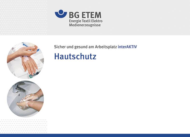 """Abgebildet ist die Startseite des BG-ETEM-Online-Lernmoduls Hautschutz. Man sieht oben das BG ETEM Logo mit hellgrauem Hintergrund, darunter auf weißem Hintergrund links zwei untereinander angeordnete Kreise, die Bilder vom Hände-Eincremen und Händewaschen zeigen, rechts daneben steht der Text """"Sicher und gesund am Arbeitsplatz interaktiv - Hautschutz"""""""