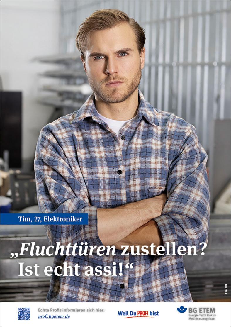 Plakatkampagne der BG ETEM, Motiv Sicherheitstüren, Text: Fluchttüren zustellen? Ist echt assi!